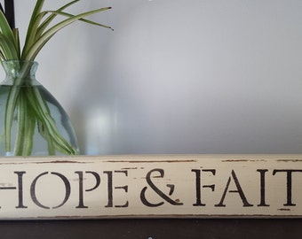 "Distressed Wooden ""HOPE & FAITH"" Sign"