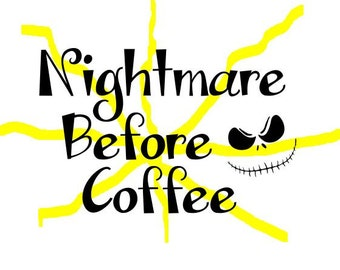 Nightmare Before Coffee SVG file