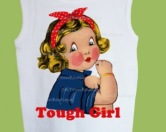 Tough Girl T-Shirt, Girls Rock TShirt Vintage T Shirt Baby Girl Tough Girl, Original Girls Rock tshirt  Girls top by ChiTownBoutique.etsy
