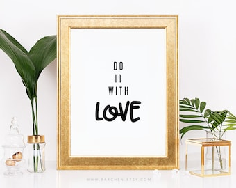 Do It With Love, Handlettering Art Poster Print, Typographic Quote Saying Sign, Love Quotation, Modernism Contemporary Wall Decoration