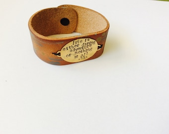 Life Is a Daring Adventure-leather cuff