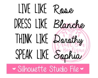 The Golden Girls File - Design - Betty - Dorothy - Sophia - Blanche - Silhouette Studio File - For Personal Use Only