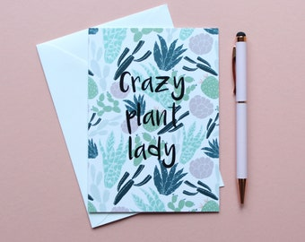 Crazy plant lady A6 Greeting card, cacti card