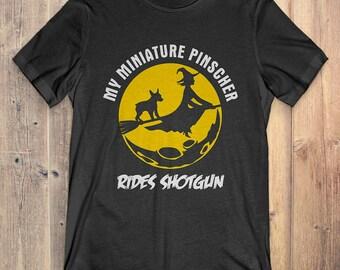 Miniature Pinscher Custom Dog Halloween T-shirt: My Miniature Pinscher Rides Shotgun