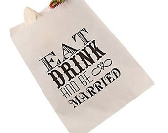Eat Drink and Be Married treat bag, paper bag, wedding candy bar, valentine treat bag, wedding cake bag, wedding candy bar bag, candy bar