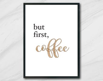 But First, Coffee Print / Printable Art / Digital Print / Instant Download / Office Decor