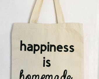 Happiness Is Homemade Tote Bag | Tote Bag | Reusable Shopping Bag | Eco Friendly Bag | Gifts for 10 | Heavy Cotton Canvas Tote Bag | Grocery