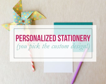 Personalized Stationery - You set the design!