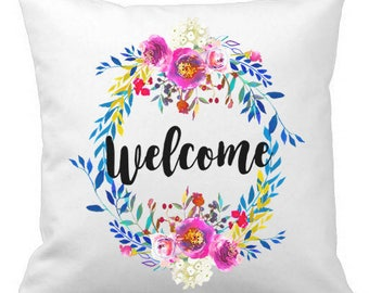 Throw Pillow, Welcome Decor, Floral Pillow Cover, Calligraphy Decor, Spring Pillow, 18x18 Pillow, Spring Decor, Gifts Under 25, Watercolor