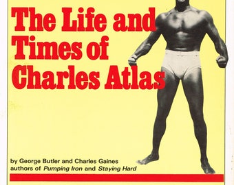 The Life And Times Of Charles Atlas - 1982