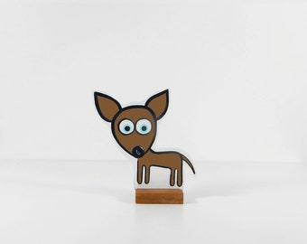 Wooden Chihuahua Fifi special edition in brown. Ideal pet. Looks adorable!