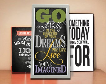 go confidentaly in the direction of your dreams live the life you've imagined Inspirational Quote Wall Chalk Large Poster Chalkboard Sign