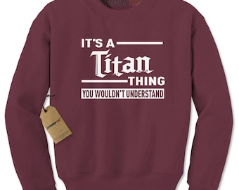 It's A Titan Thing Adult Crewneck Sweatshirt