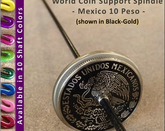 Support Spindle - World Coin (Mexico) No. 510 - Satin Nickel-Alloy 1.25 in. whorl- FREE SHIPPING