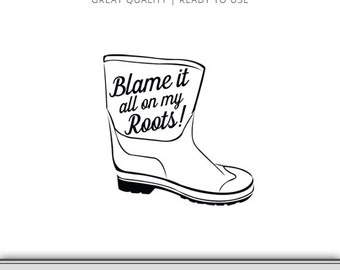 Shrimp boots etsy shrimp boot svg blame it all on my roots shrimping instant download stopboris Choice Image