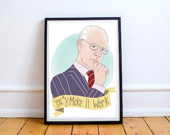 PRINT Tim Gunn 'Make It Work' A5