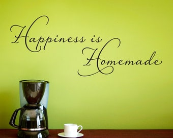 Happiness is Homemade Wall Decal - Kitchen Wall Sticker - Happiness Decal - Homemade Sticker