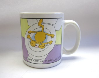 Cat Coffee Cup Mug Ever Have One of Those Days 1987
