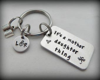 It's a mother daughter thing - Personalized Hand Stamped Keychain - Pop Culture - Mother's Day - Gift for Daughter - Book Key Chain - kg51