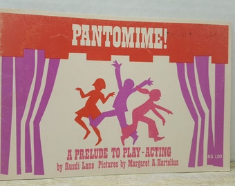 Pantomime, 1974,  A Prelude to Play Acting, Rusdi Lane, vintage kids book