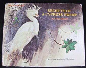 Secrets of a cypress swamp // 1976 Hardback // Children's Story of Famous Georgia Swamp // ISBN 0307155811