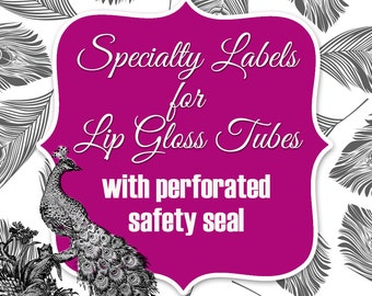 Specialty Labels for Lip Gloss Tubes with Perforated Safety Seals Printed with Roll Fed Primera Label Machine
