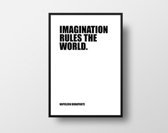 Imagination, rules the world, Napoleon Bonaparte, Literary Gifts, Literary Poster, Literary Print, Literary Art, Book Art, Black and White
