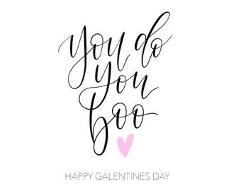You do you Boo - Galentine Valentine