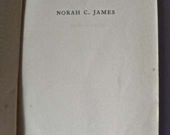 The Flower and the Fruit by Norah C. James 1957