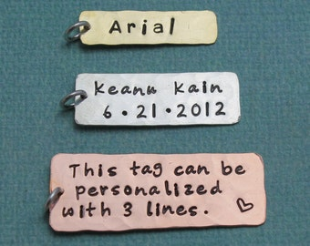 Personalized Tag, Design Your Own, Create Your Own, Hand Stamped Name or Date Tag Sterling Silver, Brass or Copper