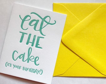 Eat the Cake Letterpressed Card