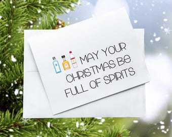 Christmas Card, May Your Christmas be Full of Spirits