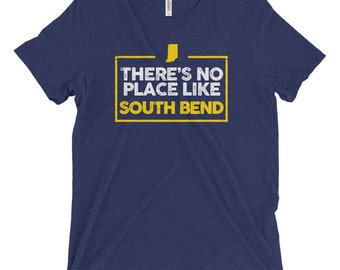 No Place Like South Bend T-Shirt