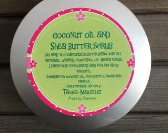 Coconut oil and Shea butter scrub
