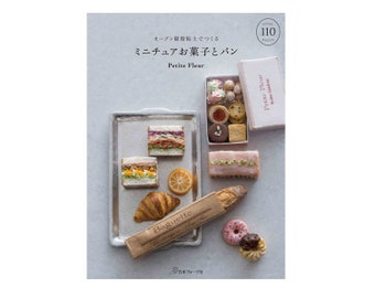 Japanese Craft Book - Miniature sweets and bread made with oven resin clay - real but cute (Paperback) using Polymer Clay and Resin Clay