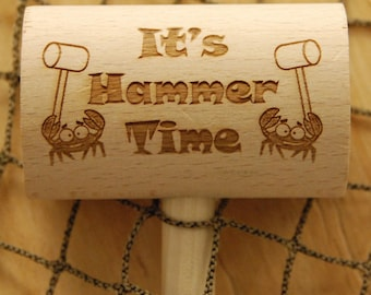 It's Hammer Time Engraved Crab Mallets