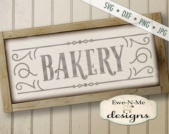 Bakery SVG - Bakery sign svg - bakery cut file - rustic bakery design svg - farmhouse style bakery svg - Commercial Use svg, dxf, png, jpg