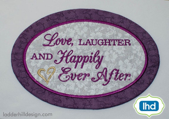 ITH Mug Rug Embroidery Design - Love Laughter and Happily Ever After ...