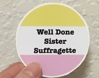 Sister Suffragette Sticker