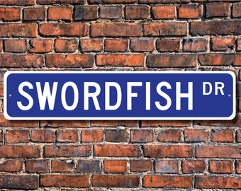 Swordfish, Swordfish Gift, Swordfish Sign, Swordfish decor, Swordfish lover, broad bills, sport fish, Custom Street Sign, Quality Metal Sign