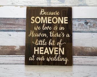Because someone we love is in heaven   Wedding Sign   Memory Sign at Wedding   Tribute Sign   In Loving Memory Sign   Wedding Memorial Gift