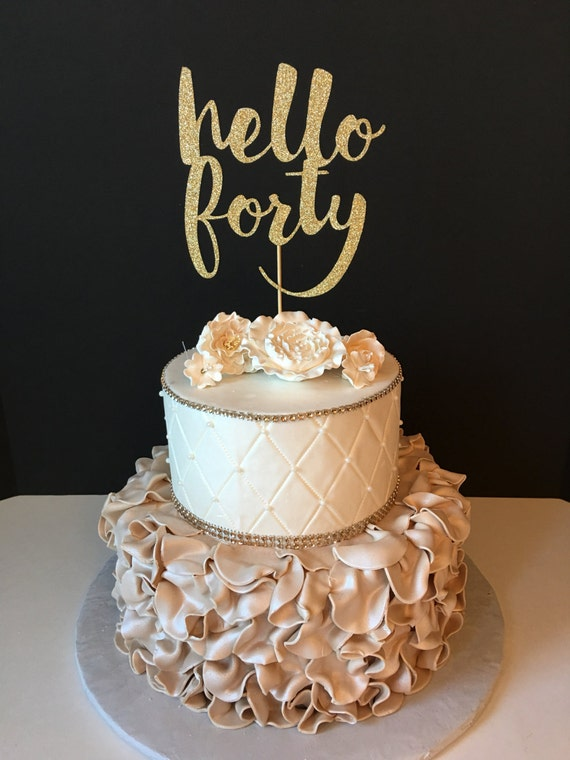 Remodel 40 Year Living Room With Fireplace: ANY NUMBER Gold Glitter Hello Forty Cake Topper 40th Birthday