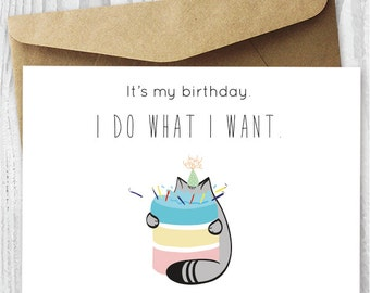Fat Cat Birthday Card Printable, It's My Birthday. I Do What I Want Cat Digital Card, Fat Cat Eating Cake Card DIY, Funny Cat Birthday Cards