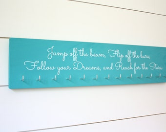 Gymnastics Quote Medal Holder - Jump off the beam, Flip off the bars, Follow your Dreams, and Reach for the Stars - Gymnast - Large