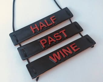 Wall hangings, wine lovers gift, wall decoration, wall ornament, half past wine, wall decor, home decor, kitchen sign, kitchen plaque