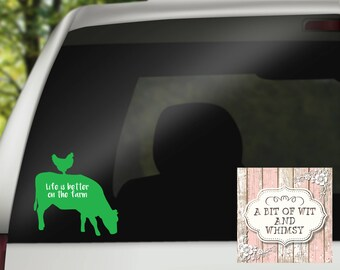 Vinyl Decal, Car Decal, Laptop Decal, Mirror Decal, Tumbler Decal - Life is Better on the Farm