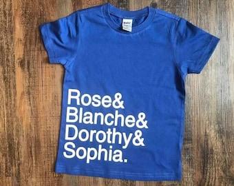 Golden Girls Names T-Shirt - Name List T-Shirt, Golden Girls Tee, Rose, Blanche, Dorothy, Sophia
