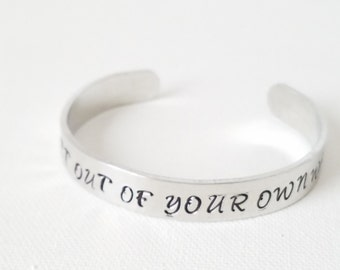 Custom Hand Stamped Jewelry Cuff Inspirational Quote Get Out Of Your Own Way
