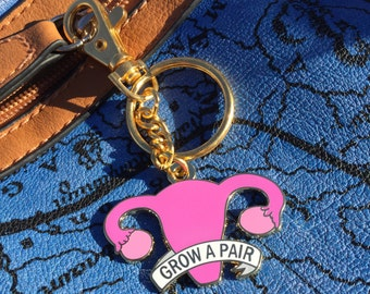 Grow a pair of ovaries keychain / Feminist keychain