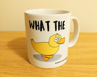 What the (duck!), fun mug, gift set, funny cup, mug for him, cup for her, coffee drinker gift, punny gifts,sweary mug, duck pun, morning mug